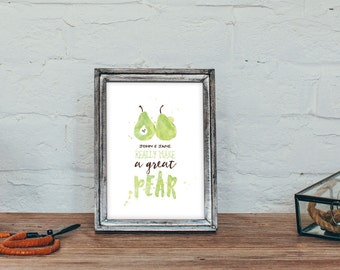 Personalised 'Really make a great Pear' Typographic Art Print