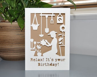 Relax! It's Your Birthday! Handmade Birthday Paper Cut Card 5x7
