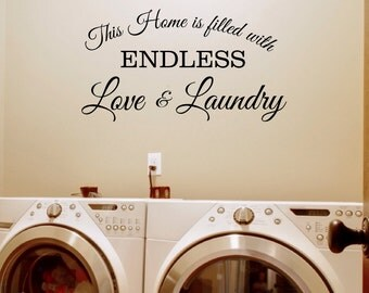 Endless Love and Laundry Room Wall Decal Sticker