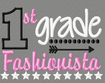 Buy 3 get 1 free!  1st grade fashionista embroidery design, first grade applique design