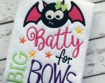 Girl Halloween Shirt, Batty for Bows Shirt, Halloween Shirt for Girls, Embroidered Bodysuit or Shirt,