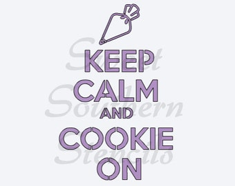 Keep Calm and Cookie On Stencil
