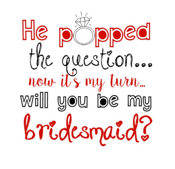 Wild image regarding he popped the question printable