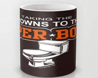 Browns to the Toilet Bowl  - 11 oz or 15 oz Ceramic Mug