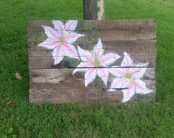 Lillies on Barnwood
