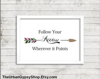 Boho Follow Your Arrow Poster - Digital Download