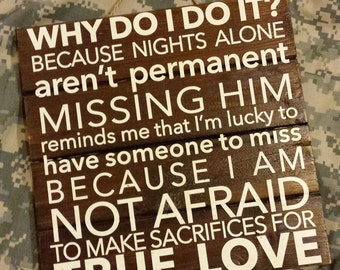 Military Spouse Deployment Wall Art- Why do I do it? True Love
