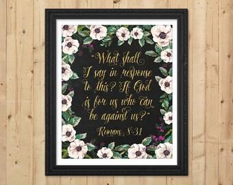 Chalkboard Scripture Print / Gold Printable Bible Verse / Floral Verse / Scripture Art Print / Downloadable Christian Print / Romans 8:31