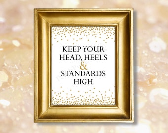 Keep your head heels and standards high printable 8x10 (INSTANT DOWNLOAD) - Coco Chanel quote - Fashion quotes - Inspirational quote