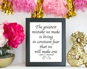 The Greatest Mistake... John C. Maxwell Quote Print, Quote Art Print, Art Print, Art Gift, Printed Art, Calligraphic Print, Printable Quote