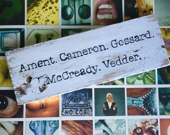 Pearl Jam, shelf block, wooden sign, Ament Cameron Gossard McCready Vedder, Eddie, decoration, music, rock, guitar