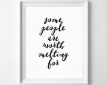 Frozen Quote, Some People Are Worth Melting For, Girls Room Decor, Gift for Friend, Teen Girl Gift, Love Quote, Frozen Art
