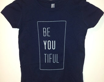 Girls t-shirt- BeYOUtiful