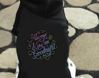 Always Kiss Me Goodnight Dog Hoodie Sweatshirt