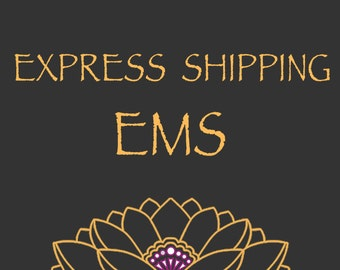 EMS - Express World Wide Shipping - 3 to 5 working days