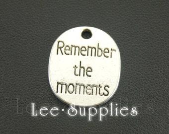10pcs Antique Silver Remember The Moments Charms Pendant A617