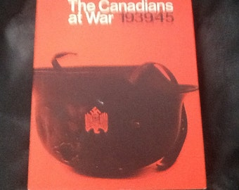 The Canadians At War 1939/45 Book 1/2
