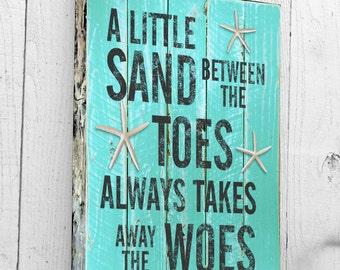 A Little Sand Between The Toes, Beach Decor, Canvas Art, Wall Art, Beach Signs, Driftwood, Ocean Decor, Nautical, Coastal, Beach House Quote