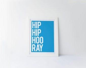 Hip Hip Hooray [printable digital poster print]