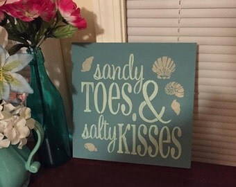 Sandy Toes and Salty Kisses- Wood sign