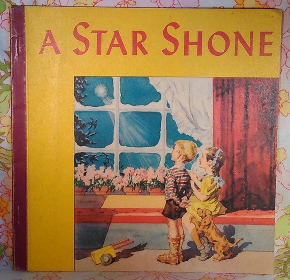 A Star Shone - Robbie Trent - Margaret Ayer - 1948 - Vintage Kids Book