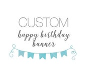 OOAK birthday BANNER custom