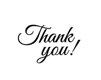 Thank you! - UNMOUNTED rubber stamp #23