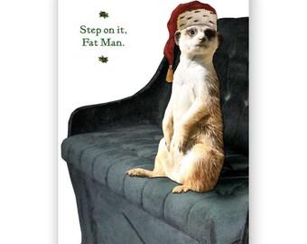 Santa's Meerkat Helper - Christmas Card - Funny - Humor - Sleigh