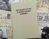 Pocket Notebook- Top Secret Plans And Super Sneaky Schemes