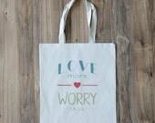 Love More Tote
