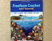 Freeform Crochet and Beyond book