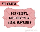SVG and JPG Cut Shapes for Circut, Silhouette and Vinyl Cutters