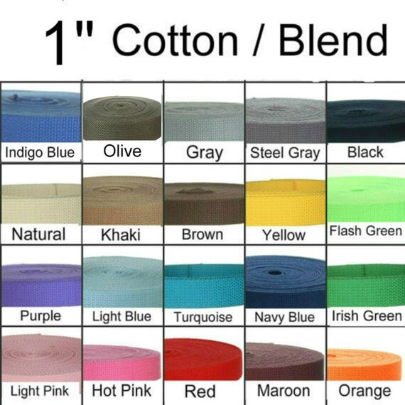 "5 Yards - 1"" - COTTON Poly Blend, Webbing Strap, 1 inch, Medium Heavy Weight, Your Choice of One Color"