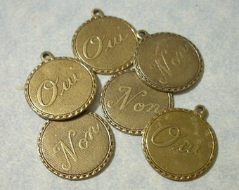 Set of 6 OUI Charms and NON Charms Oxidized Brass Charms French Charms