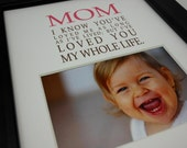 Mom I know you've loved me Design M119