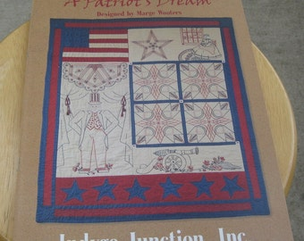 Indygo Junction - A Patriot's Dream - Marge Wooters - Craftbook
