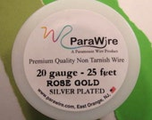 Silver Plated Rose Gold - 20 Gauge Wire from ParaWire - 25 foot Spool