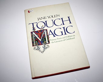 1981 Jane Yolen Touch Magic