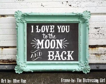 Digital Download, I Love You To The Moon and Back, Chalkboard Print