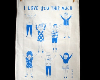 Tea Towel - I Love You This Much