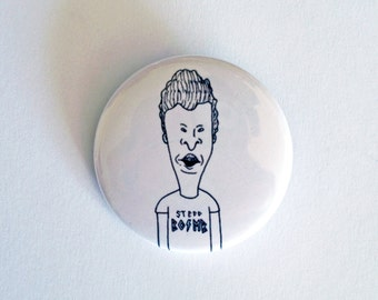 "Come To Butthead 1.5"" Button"