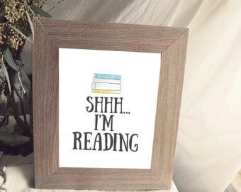 shhh...i'm reading print (printable)