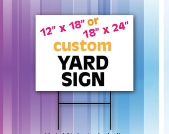 Custom Yard Sign With Stake - FREE SHIPPING