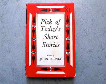 Pick of Today's Short Stories XI  First Edition with DJ John Pudney 1960 Putnam London / Mid Century Mod Book Cover Graphics Red Black
