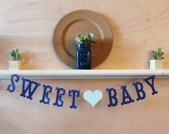 Sweet Baby Banner - Custom Colors - Baby Shower Decoration or Pregnancy Gender Announcement Photo Prop