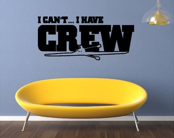 I Can't I Have Crew Rowing Wall Quotes Sayings Words Lettering Removable Rowing Wall Decal