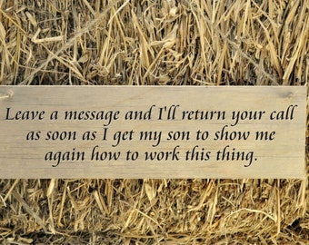 Rustic Plank Wood Sign Funny Humorous Sign Leave a message and I'll return your call