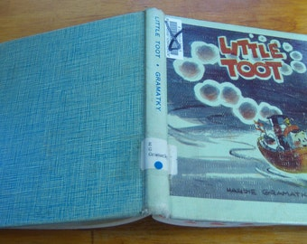 Little Toot pictures and story by Hardie Gramatky copyright 1939