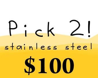 1 for you, 1 for her: Pick ANY 2 stainless steel necklaces