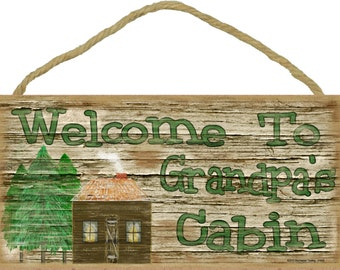 "Welcome to Grandpa's Cabin Rustic  5""x10"" Grandfather Sign"